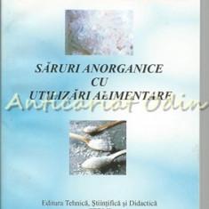 Saruri Anorganice Cu Utilizari Alimentare - Alexandru Szep, Gheorghe Popescu