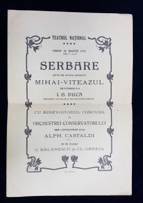 TEATRUL NATIONAL - SERBARE DATA DE ELEVII LICEULUI MIHAI - VITEAZUL , PROGRAM , 1914 foto