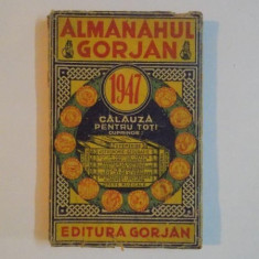 ALMANAHUL GORJAN , CALAUZA PENTRU TOTI , 1947