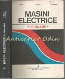 Cumpara ieftin Masini Electrice. Probleme - C. Bala, L. Togui, M. Covrig - Tiraj: 4400 Ex.