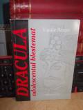 VASILE BARAN - DRACULA_ADOLESCENTUL BLESTEMAT , ED. 1-A , 1999 , AUTOGRAF !!!