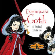 Domnisoara Goth si festinul cel sinistru | Chris Riddell