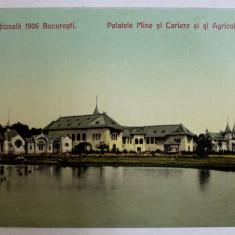 BUCURESTI - EXPOZITIA NATIONALA 1906 , PALATELE MINE SI CARIERE SI AL AGRICULTUREI , CARTE POSTALA ILUSTRATA