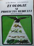 ECOLOGIE ȘI PROTECȚIA MEDIULUI - GH. MOHAN & A. ARDELEAN