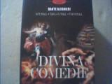 Dante  Alighieri - DIVINA COMEDIE/ Infernul * Paradisul * Purgatoriul { 2015 }