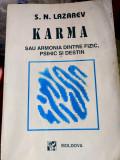 Karma sau armonia dintre fizic, psihic și destin - S. N. Lazarev