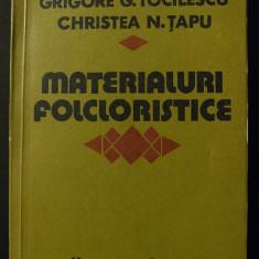 Grigore G. Tocilescu; Christea N. Țapu - Materialuri folcloristice II