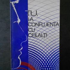 CAROL ROMAN - TU, LA CONFLUENTA CU CEILALTI
