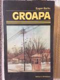 Eugen Barbu, Groapa, editie definitiva