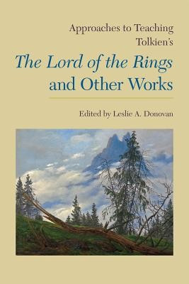 Approaches to Teaching Tolkien's the Lord of the Rings and Other Works foto