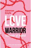 Love warrior: iubeste si lupta, Glennon Doyle