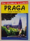 IN JURUL LUMII PRAGA , GHID TURISTIC , 2006