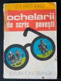 Eduard Jurist - Ochelarii de scris povești