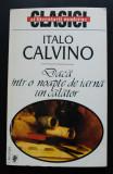 Italo Calvino - Dacă într-o noapte de iarnă un călător (trad. Anca Giurescu)