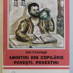 AMINTIRI DIN COPILARIE , POVESTI , POVESTIRI de ION CREANGA , 1996