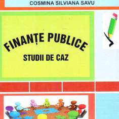 Finante publice - Studii de caz   Elena Doina Dascalu, Cosmina Silviana Savu