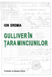 Gulliver in Tara Minciunilor | Ion Eremia