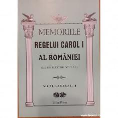 Memoriile Regelui Carol I al Romaniei (de un martor ocular) volumul I