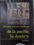 DE LA PACIFIC LA DUNARE... FRATII ARAMESCU - GEORGETA ARAMESCU ANDERSON