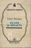 Maxime Si Reflectii - Camil Petrescu