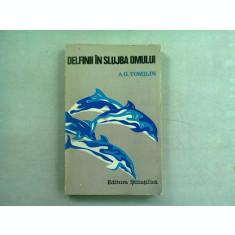 DELFINII IN SLUJBA OMULUI - A.G. TOMILIN