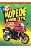 Mopede si motociclete. Ed. 2020 - Marius Stanculescu