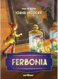 Ferbonia, Ioana Nicolaie