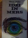 Idei In Mers - Mircea Malita ,537109