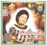 CD Irina Loghin – La-nceput De Veac - Colinde, original
