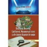 Basarabia, Bucovina, Cadrilaterul, Maramuresul istoric si alte tinuturi disputate de romani - Dan-Silviu Boerescu
