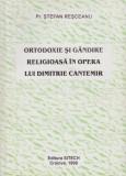 Ortodoxie si gandire religioasa in opera lui Dimitrie Cantemir