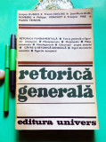 RETORICA GENERALA - Grupul µ: J.Dubois, F.Edeline, J.-M. Klin-Kenberg etc./1974