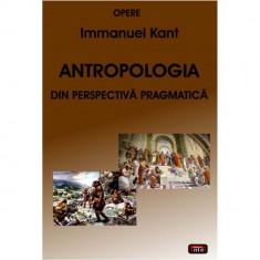 Antropologia din perspectiva pragmatica - Immanuel Kant