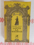 Lotte la Weimar-Thomas Mann -Editura Cartea romaneasca