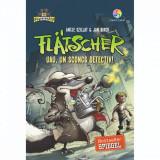 Cumpara ieftin Carte Editura Corint, Flatscher. Uau, un sconcs detectiv!, Antje Szillat & Jan Birck
