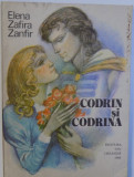 CODRIN SI CODRINA de ELENA ZAFIRA ZANFIR , ilustratii de GH. MARINESCU, 1989