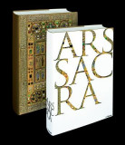Ars Sacra: Christian Art and Architecture from the Early Beginnings to the Present Day