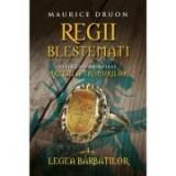 Regii blestemati (vol. 4). Legea barbatilor - Maurice Druon