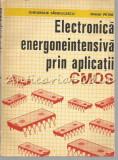 Electronica Energoneintensiva Prin Aplicatii CMOS- Gheorghe Sandulescu