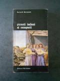BERNARD BERENSON - PICTORII ITALIENI AI RENASTERII
