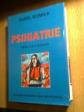 Aurel Romila - Psihiatrie -Editia a 2-a revizuita (Asociatia Psihiatrilor Liberi
