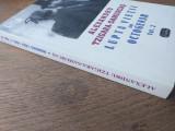 ALEXANDRU TZIGARA-SAMURCAS, LUPTA VIETII UNUI OCTOGENAR, VOL 2