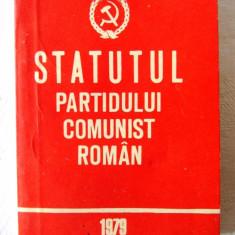 """""""STATUTUL PARTIDULUI COMUNIST ROMAN"""", 1979"""