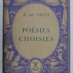 A . DE VIGNY - POESIES CHOISIES , 1935