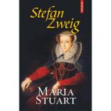Maria Stuart, Stefan Zweig