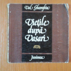 VIETILE DUPA VASARI de VAL GHEORGHIU, 1980