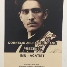 CORNELIU ZELEA CODREANU - PREZENT! - IMN ACATIST - COSTEL CONDURACHE