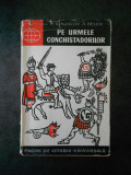 R. KINJALOV - PE URMELE CONCHISTADORILOR