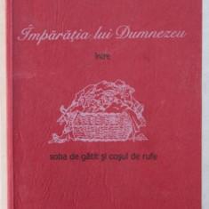 IMPARATIA LUI DUMNEZEU , INTRE SOBA DE GATIT SI COSUL DE RUFE de ANNI SASEK , 2003