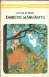 Victor Eftimiu - Insira-te Margarite / teatru